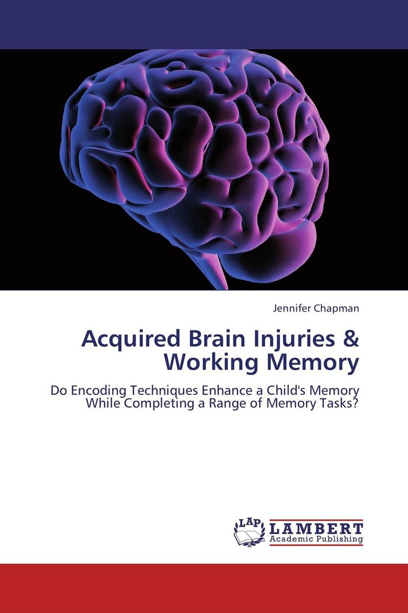 Acquired Brain Injuries & Working Memory working with abused children