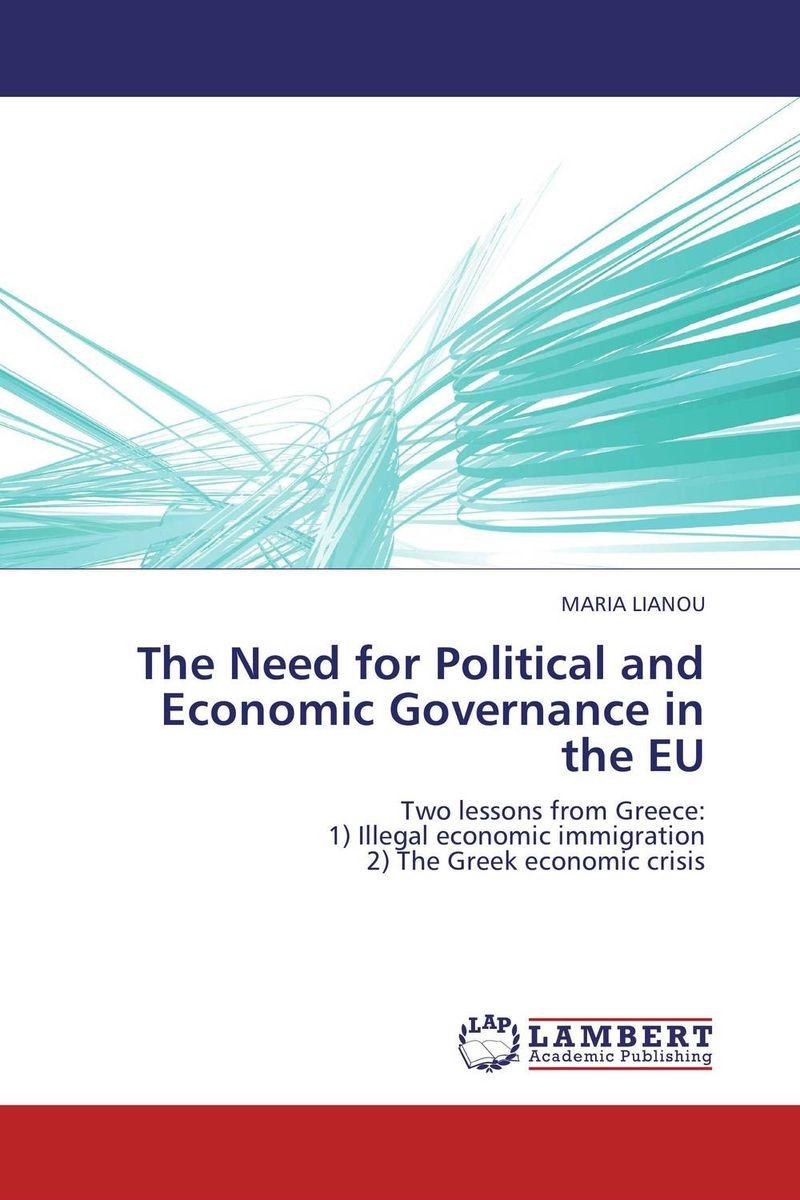 The Need for Political and Economic Governance in the EU купить