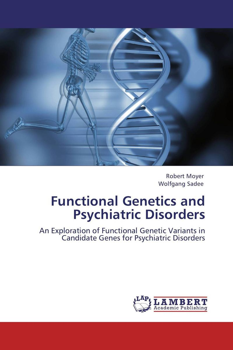купить Functional Genetics and Psychiatric Disorders недорого