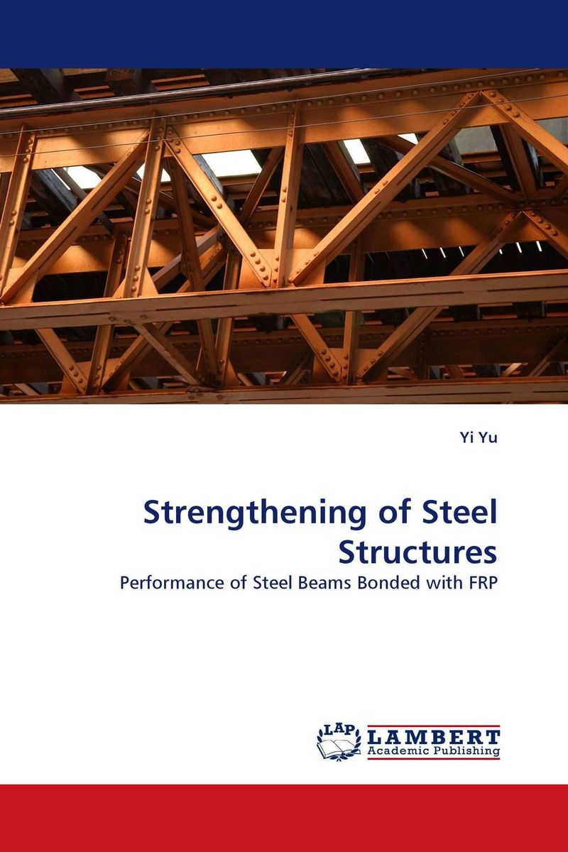 Strengthening of Steel Structures stability and ductility of steel structures sdss 99