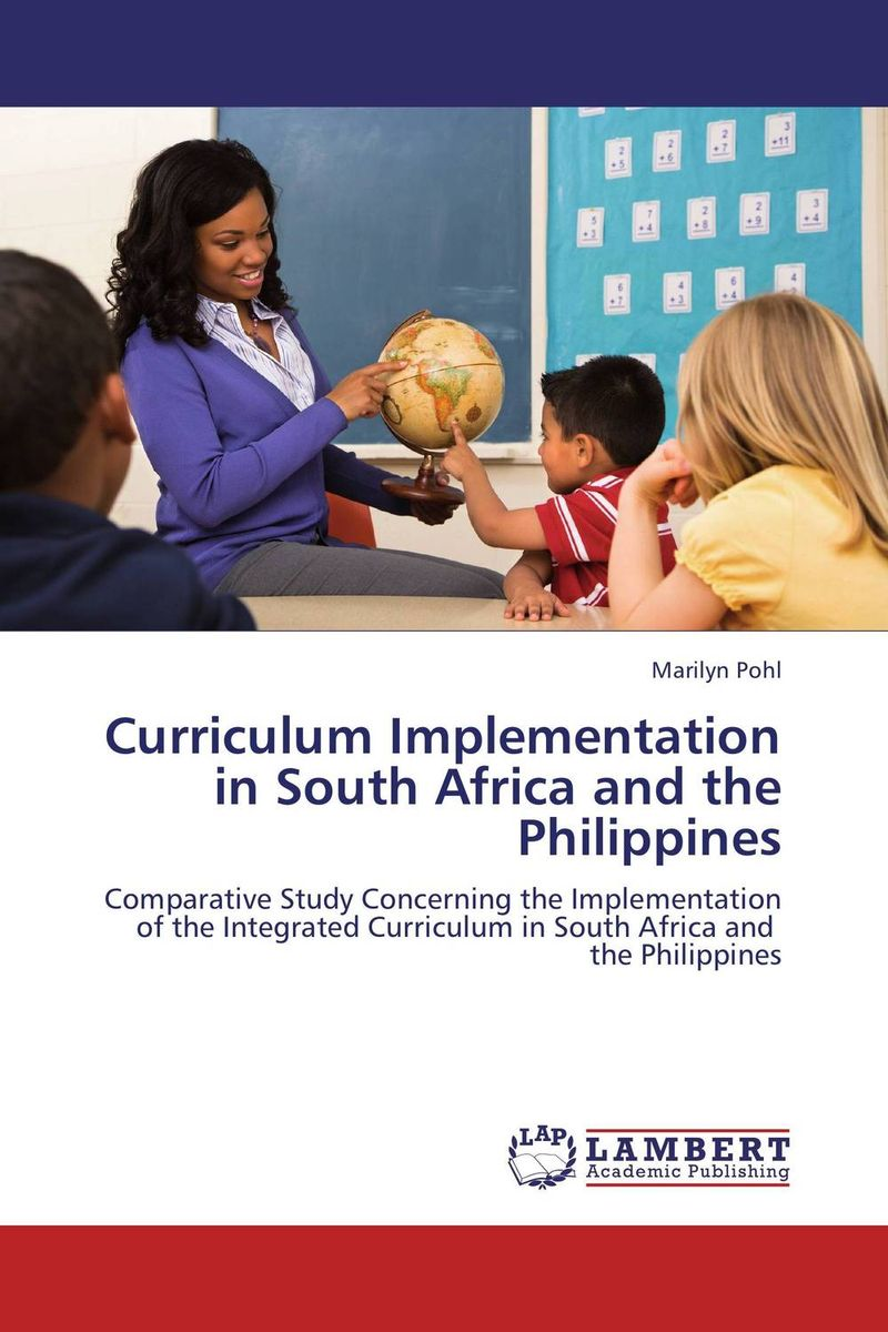 Curriculum Implementation in South Africa and the Philippines