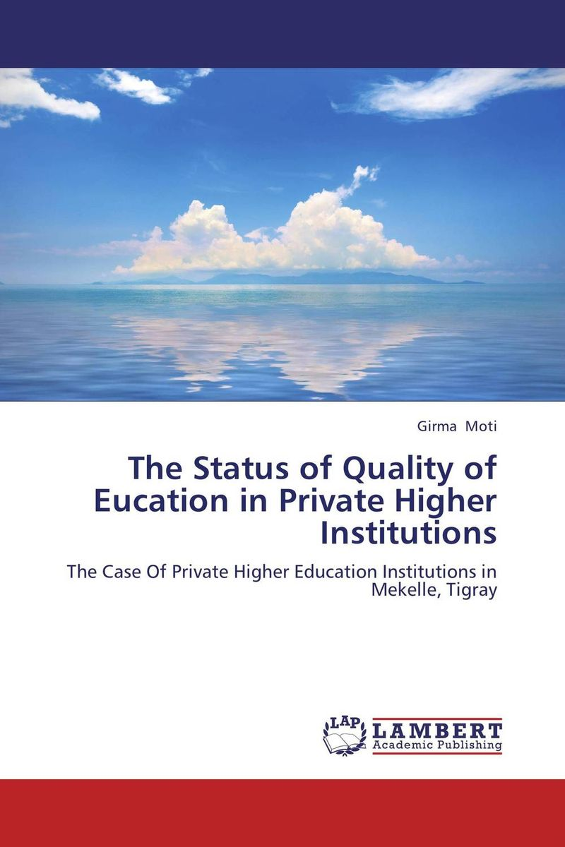 The Status of Quality of Eucation in Private Higher Institutions the salmon who dared to leap higher