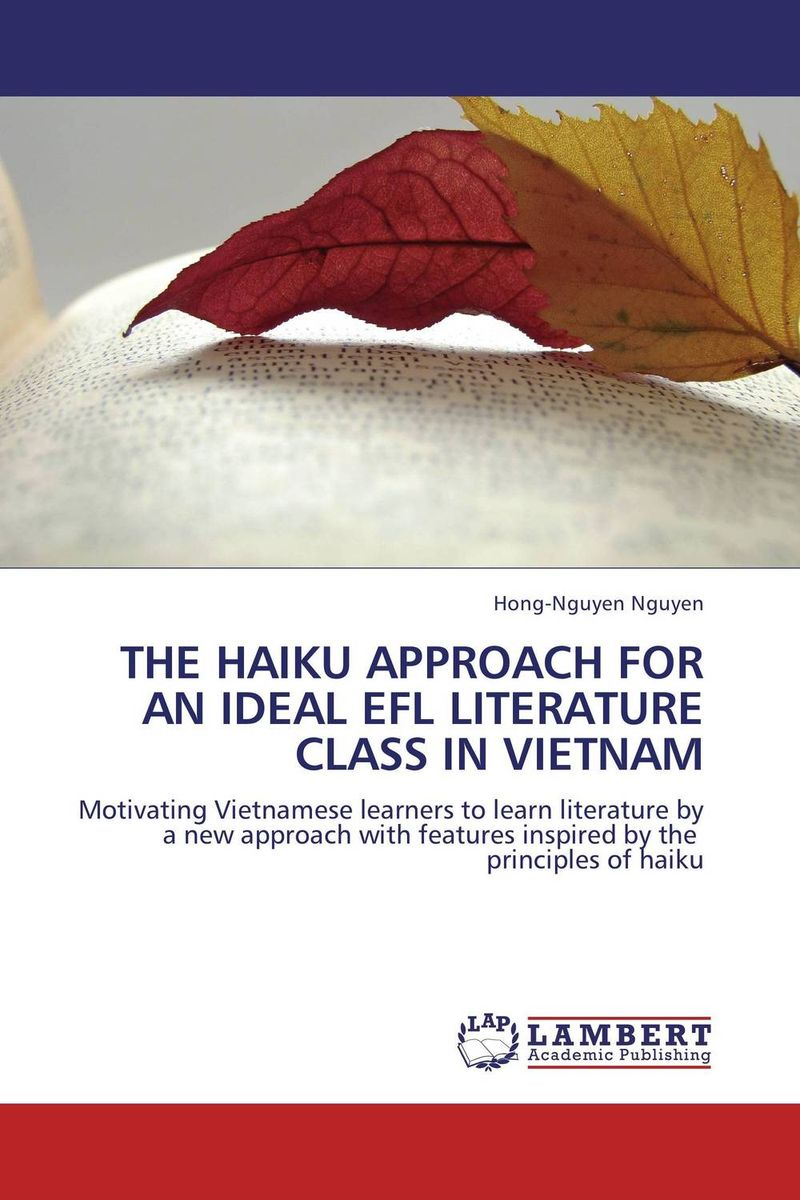THE HAIKU APPROACH FOR AN IDEAL EFL LITERATURE CLASS IN VIETNAM ali issa estimating the demand for money in libya an application of the lagrange multiplier structural break unit root test and the ardl cointegration approach