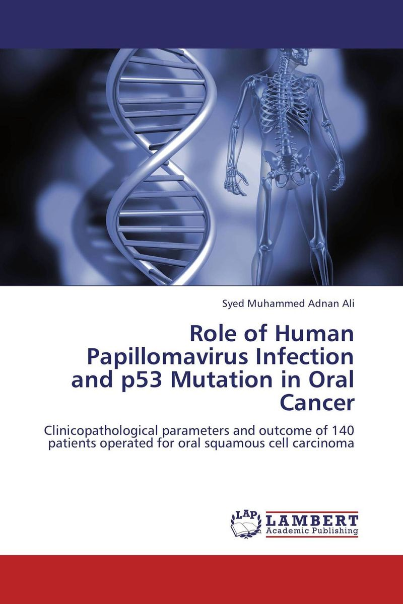 Role of Human Papillomavirus Infection and p53 Mutation in Oral Cancer high risk human papillomavirus and cervical carcinoma
