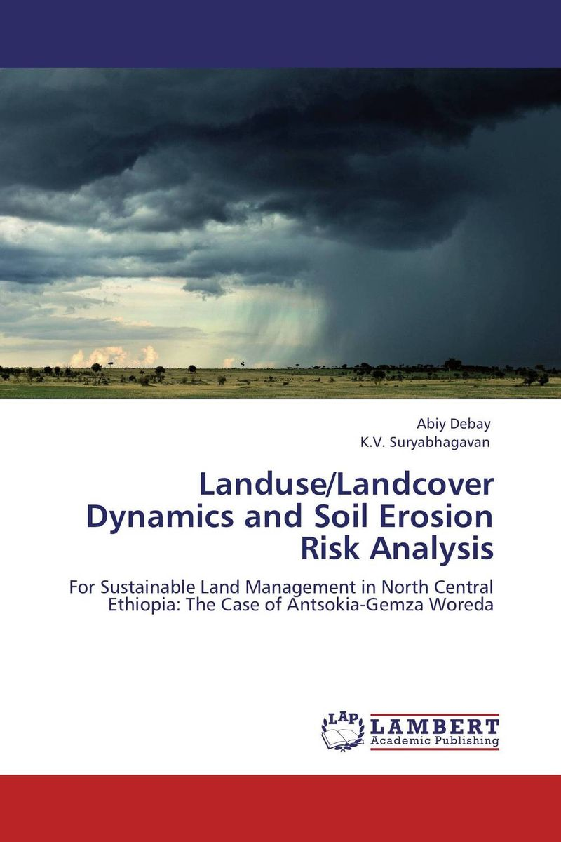 Landuse/Landcover Dynamics and Soil Erosion Risk Analysis farmers perception and responses to soil erosion