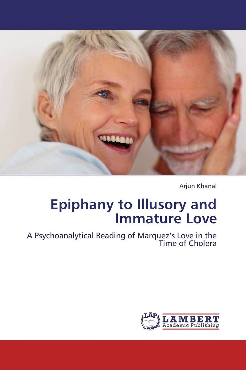 Epiphany to Illusory and Immature Love love etc