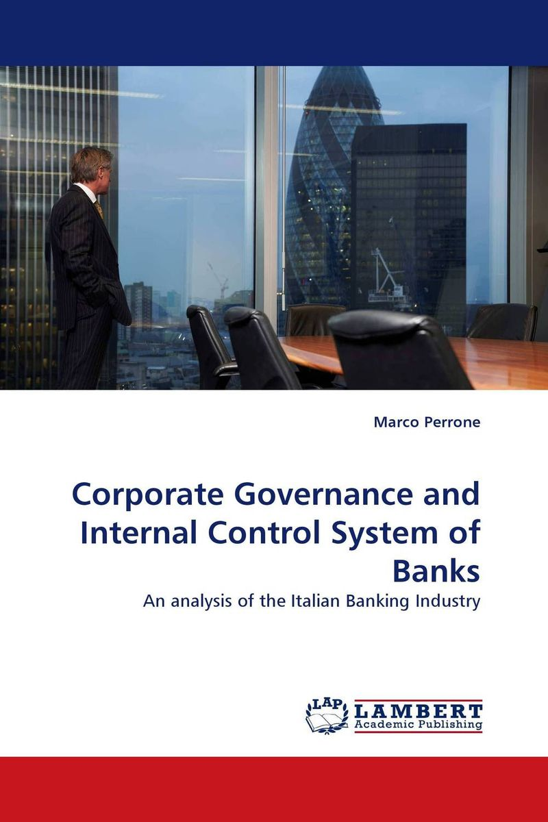 Corporate Governance and Internal Control System of Banks evaluation of the internal control practices