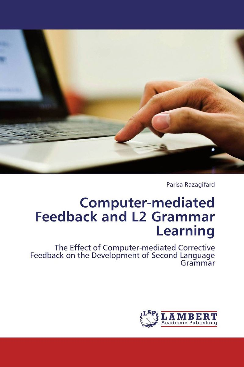 Computer-mediated Feedback and L2 Grammar Learning an experimental study on l asparaginase from marine sediments