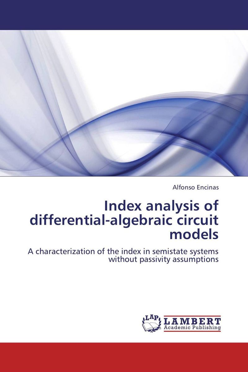 Index analysis of differential-alebraic circuit models handbook of the exhibition of napier relics and of books instruments and devices for facilitating calculation