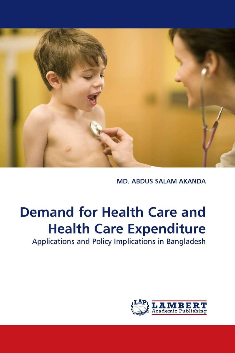 Demand for Health Care and Health Care Expenditure