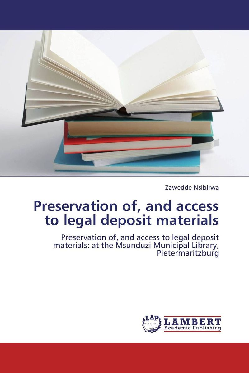 Preservation of, and access to legal deposit materials