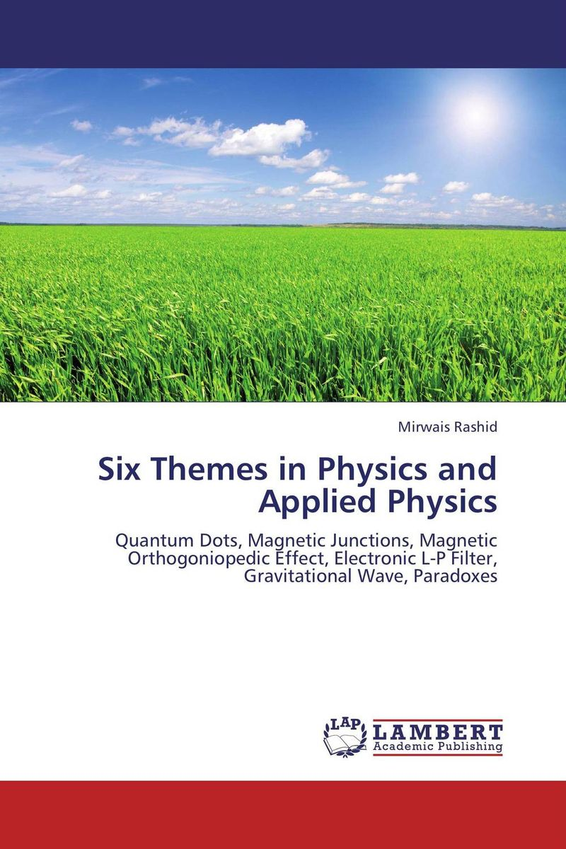 Six Themes in Physics and Applied Physics fundamentals of physics extended 9th edition international student version with wileyplus set