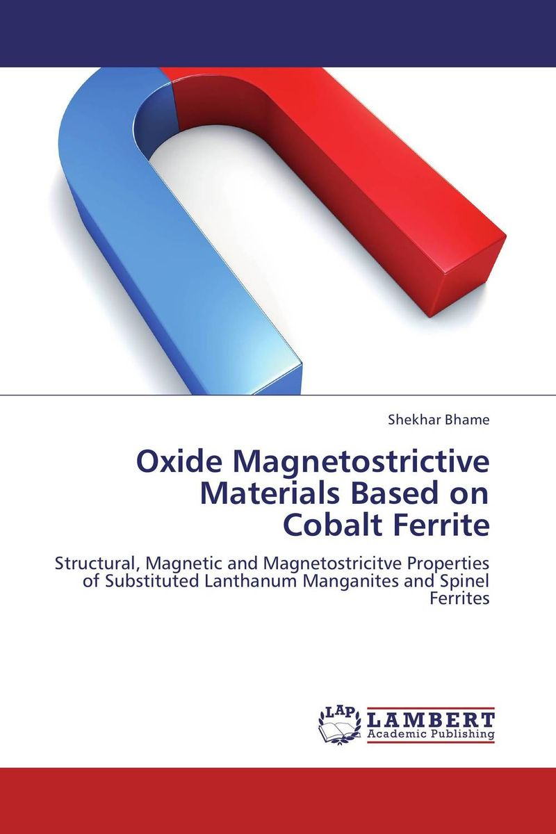 Oxide Magnetostrictive Materials Based on Cobalt Ferrite handbook of magnetic materials 19