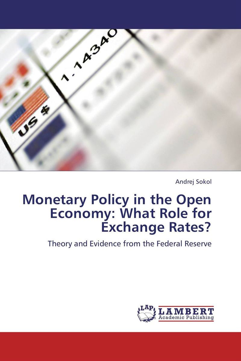 Monetary Policy in the Open Economy: What Role for Exchange Rates? the role of evaluation as a mechanism for advancing principal practice