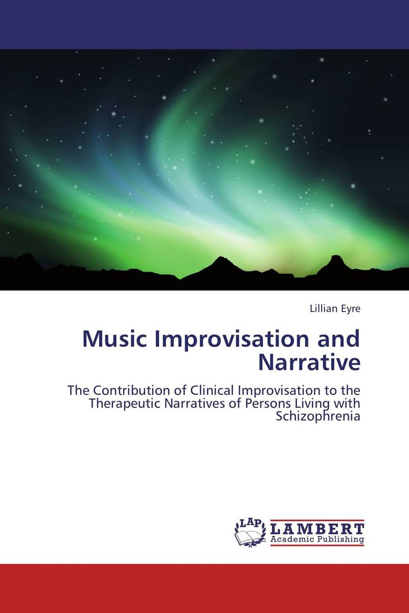 Music Improvisation and Narrative playful approaches to serious problems – narrative therapy with children