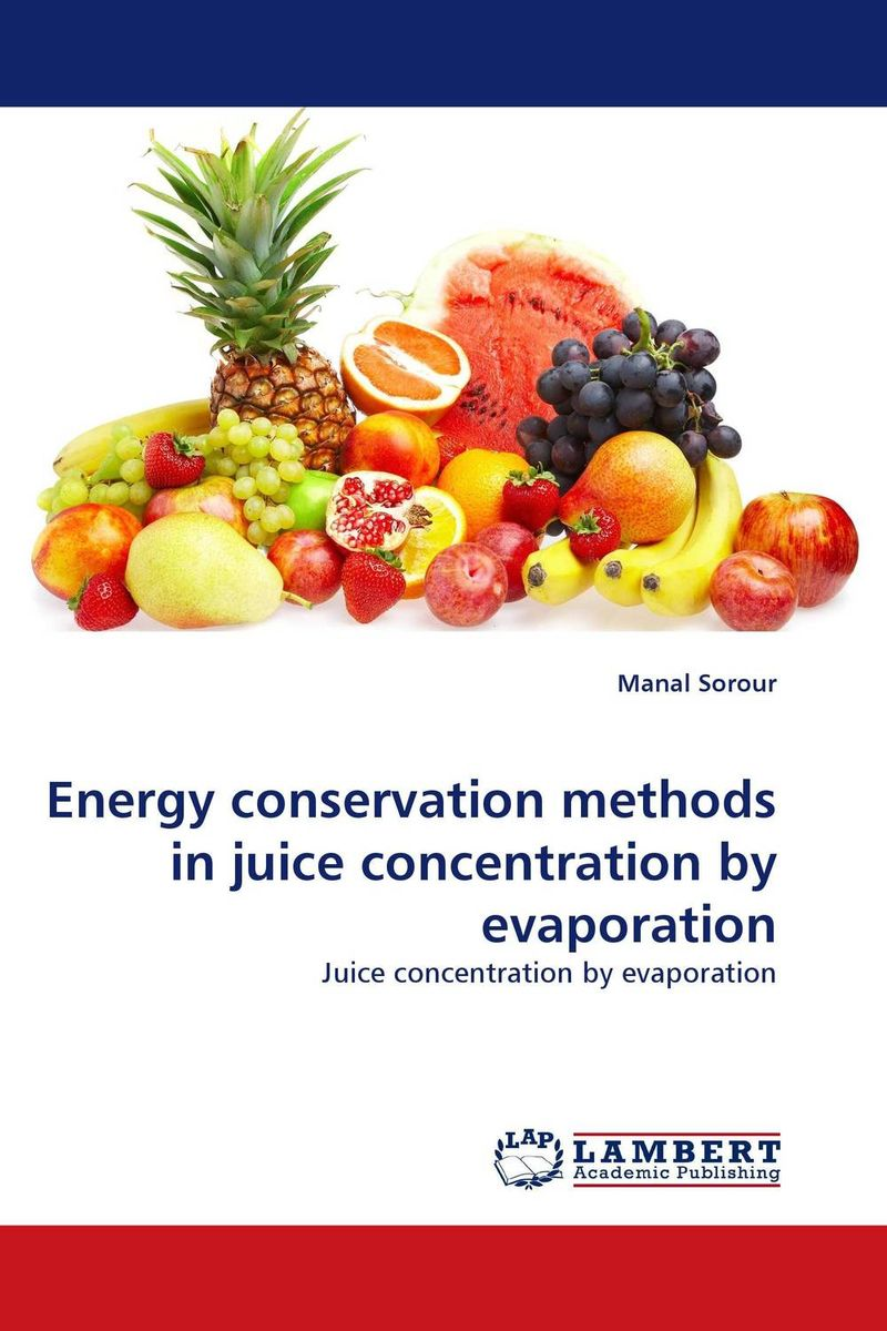 Energy conservation methods in juice concentration by evaporation l flamand tribology for energy conservation 34