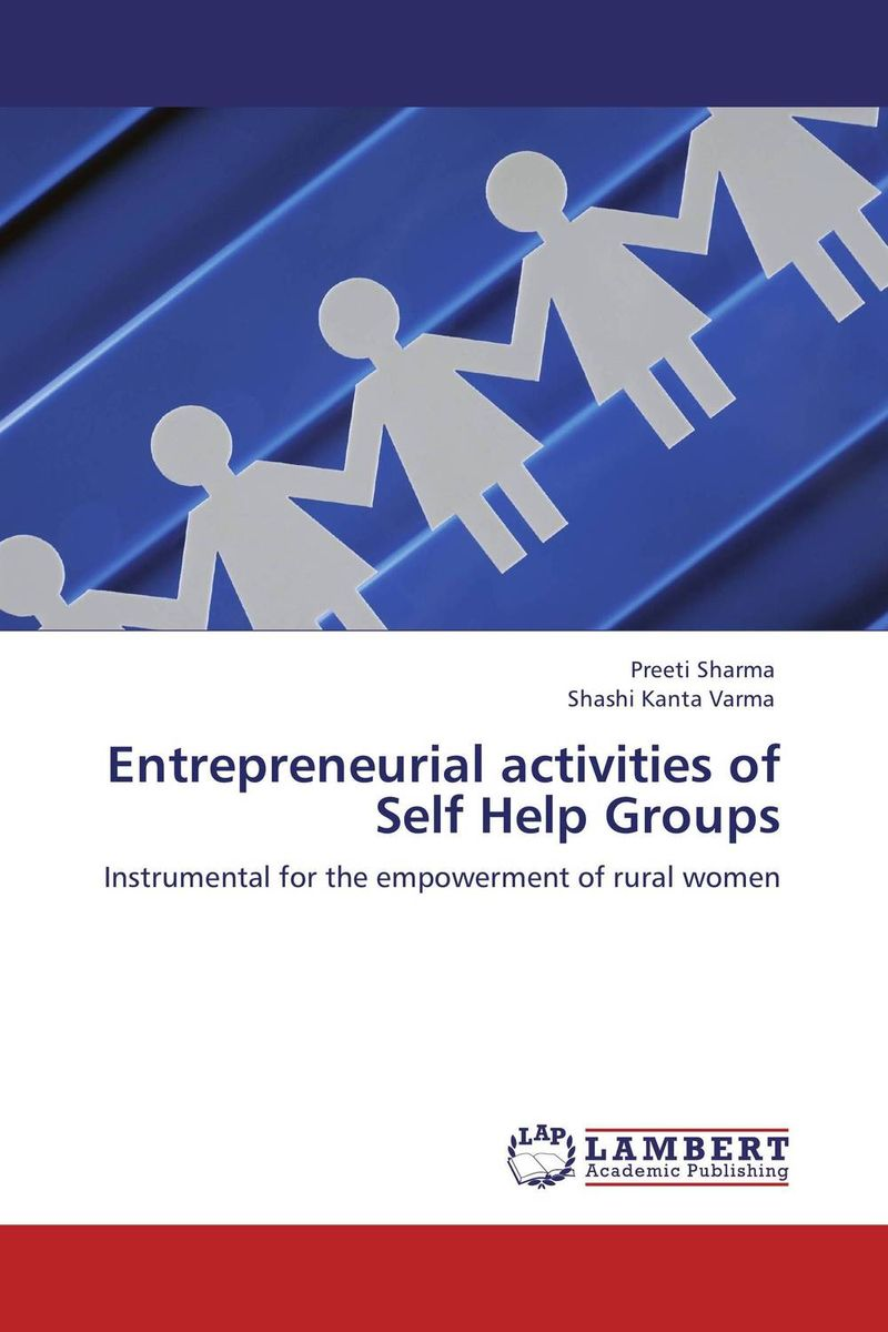 Entrepreneurial activities of Self Help Groups shahnaz sultana and s vathsala women empowerment through self help groups in rural areas
