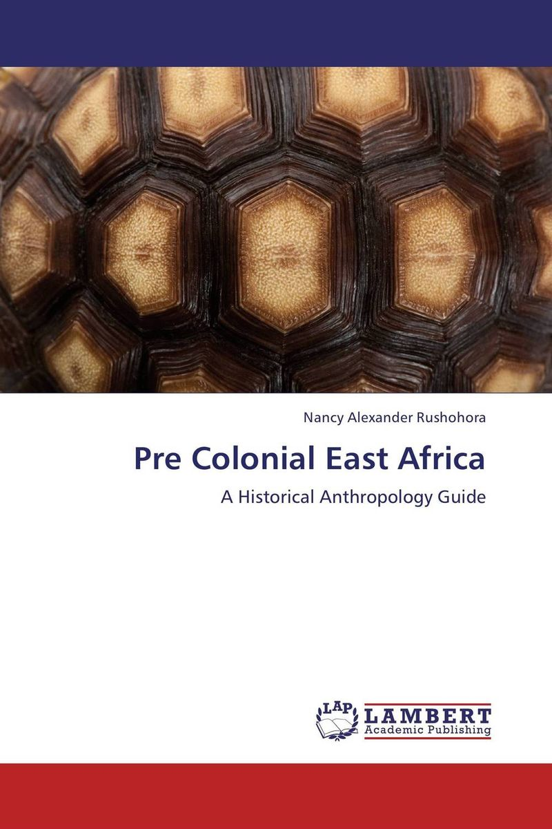 Pre Colonial East Africa elena kozodaeva journey to the east