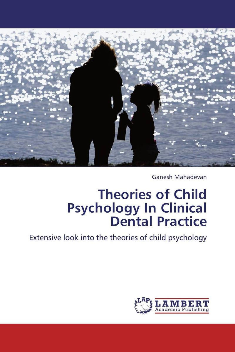 Theories of Child Psychology In Clinical Dental Practice велосипед khs sixfifty 200 2016