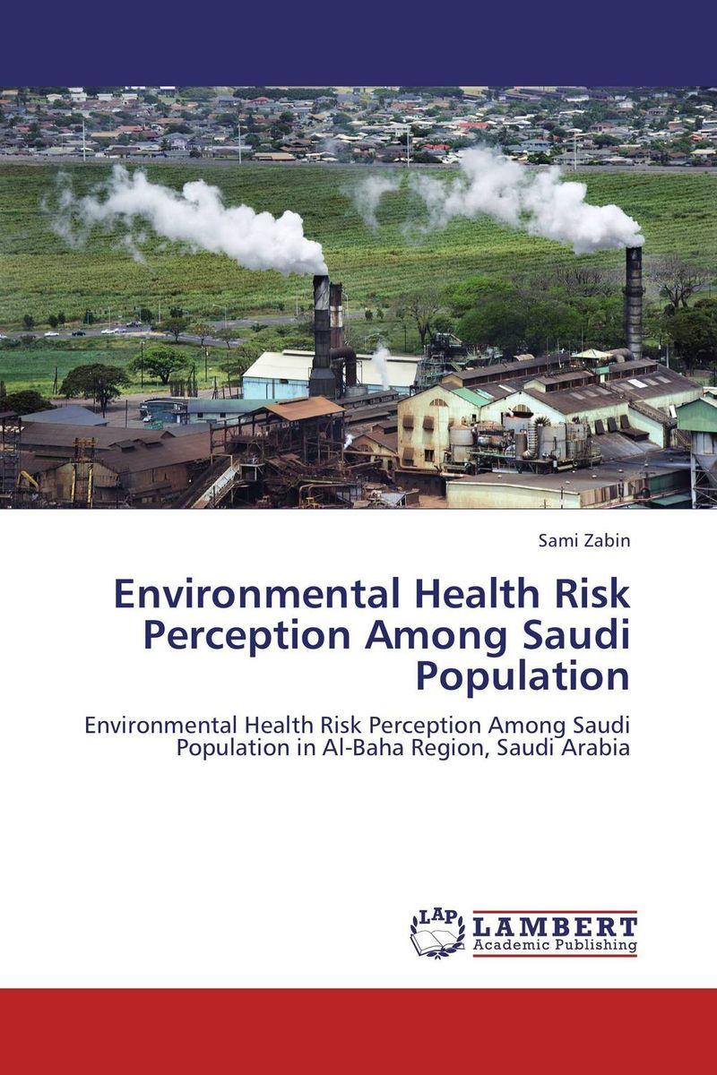 Environmental Health Risk Perception Among Saudi Population