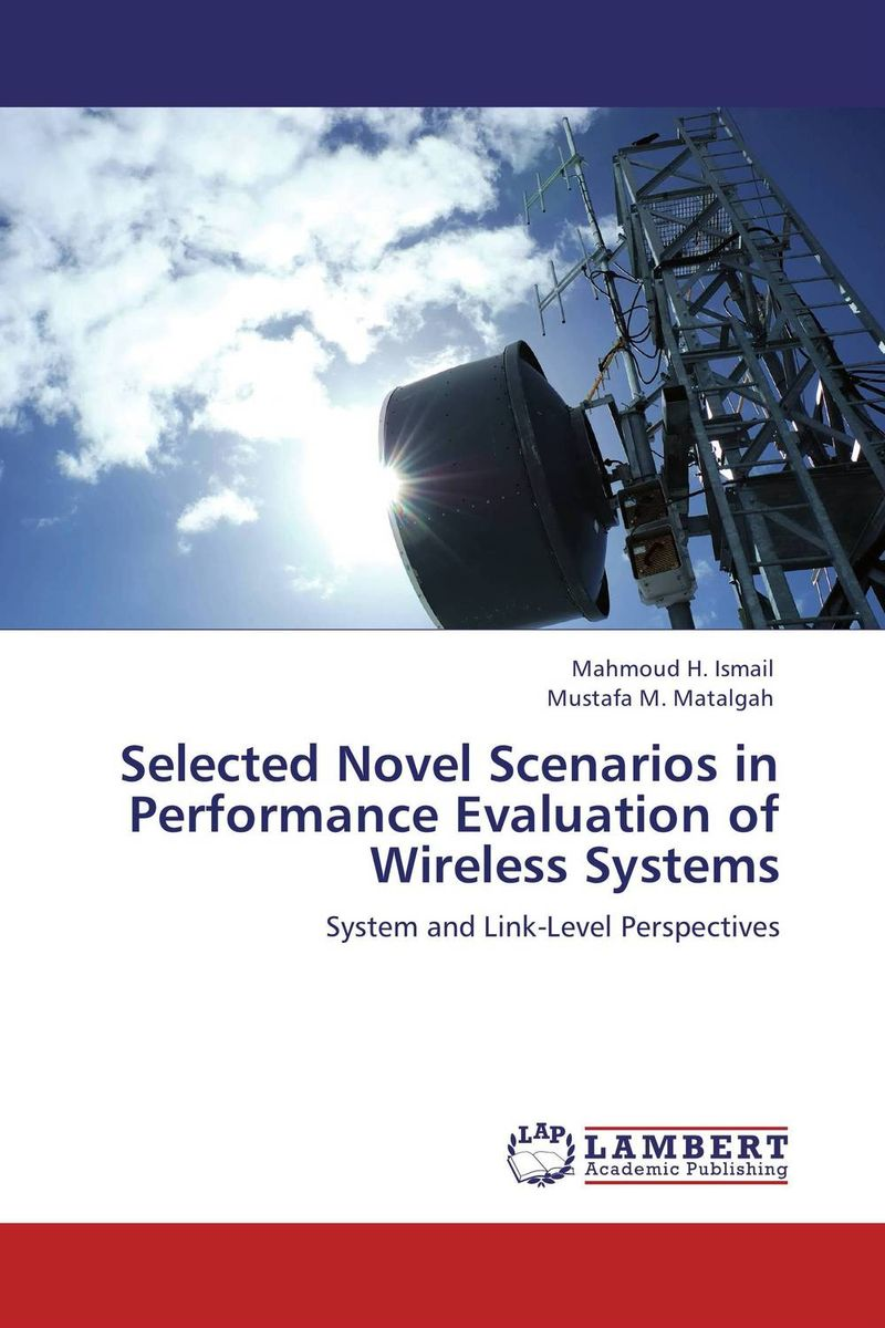 Selected Novel Scenarios in Performance Evaluation of Wireless Systems