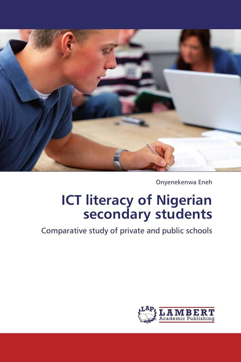 ICT literacy of Nigerian secondary students odell education developing core literacy proficiencies grade 12