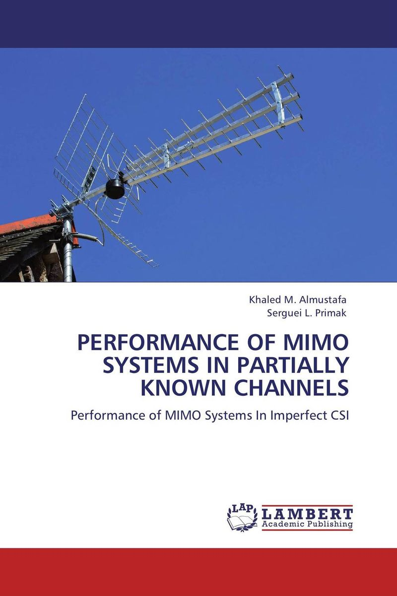 PERFORMANCE OF MIMO SYSTEMS IN PARTIALLY KNOWN CHANNELS interference cancellation methods in mimo ofdm systems
