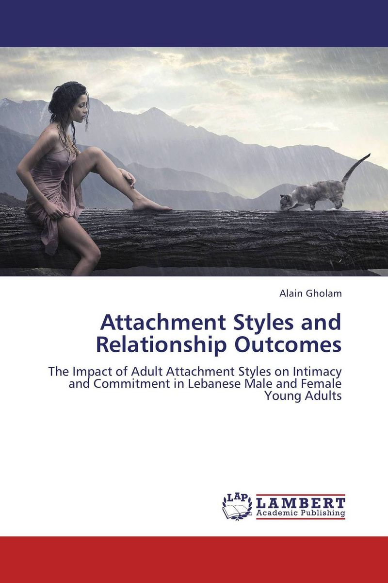 Attachment Styles and Relationship Outcomes incest and interpersonal relationships of young adult females