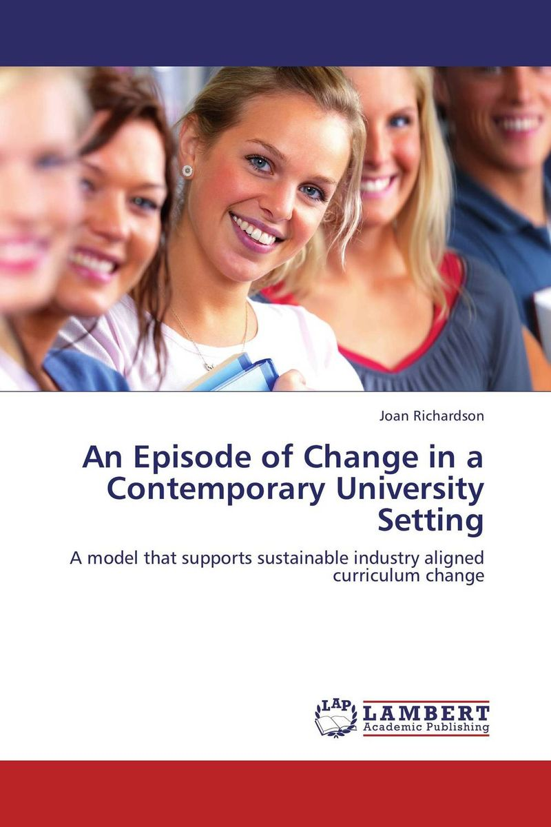 An Episode of Change in a Contemporary University Setting