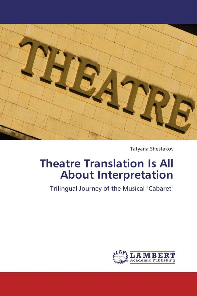 Theatre Translation Is All About Interpretation theatre of incest