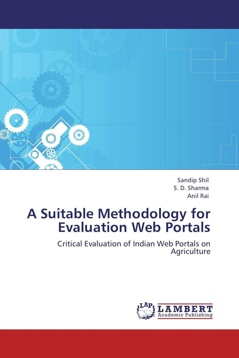 A Suitable Methodology for Evaluation Web Portals evaluation of library web sites of select institute of management