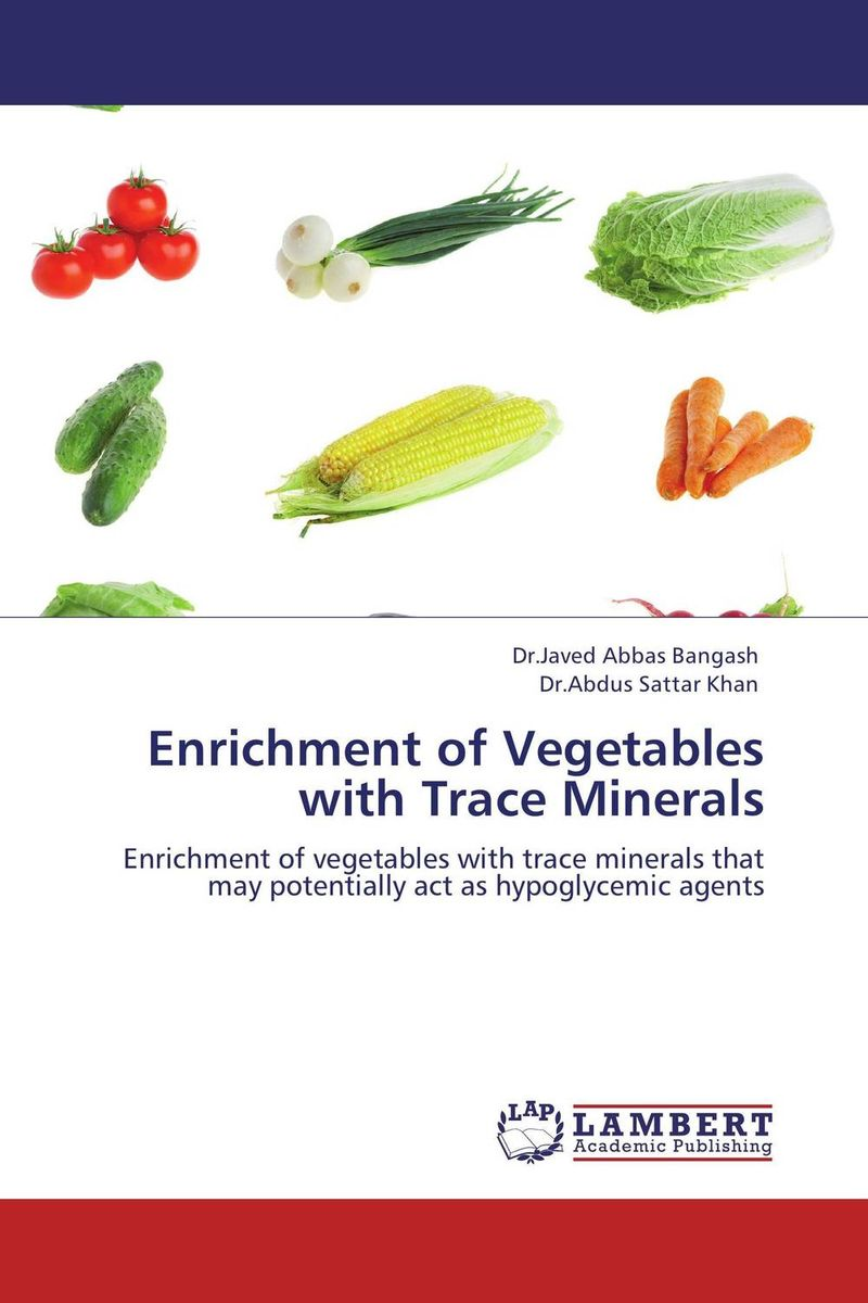 Enrichment of Vegetables with Trace Minerals model enrichment in operation research