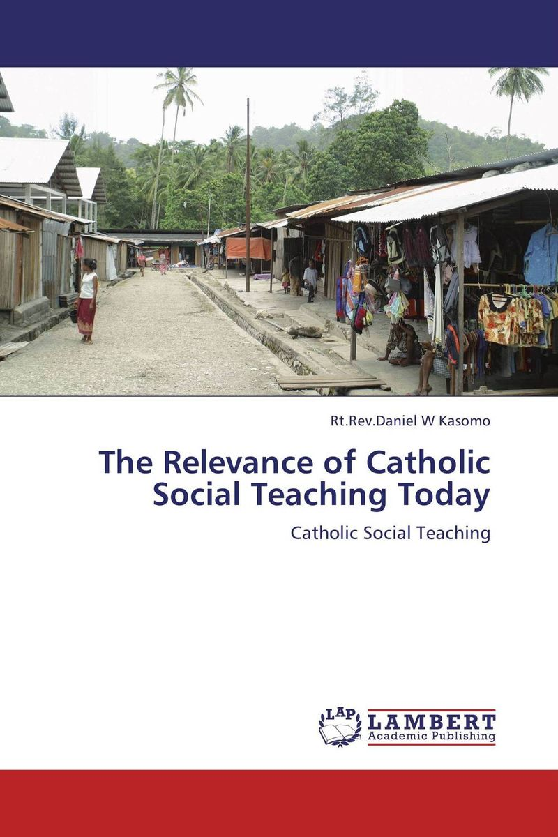 The Relevance of Catholic Social Teaching Today linguistic diversity and social justice