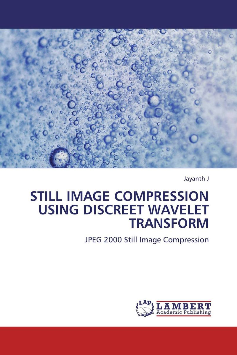 STILL IMAGE COMPRESSION USING DISCREET WAVELET TRANSFORM mirna rahmah lubis desalination using vapor compression distillation