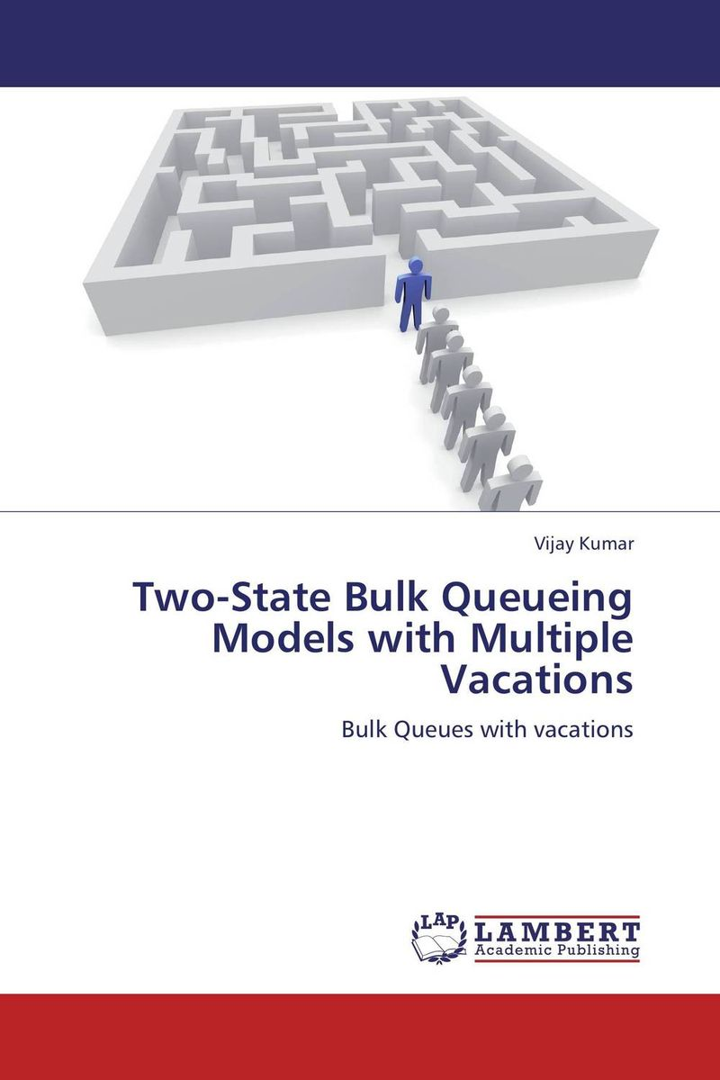 Two-State Bulk Queueing Models with Multiple Vacations stochastic models in queueing theory
