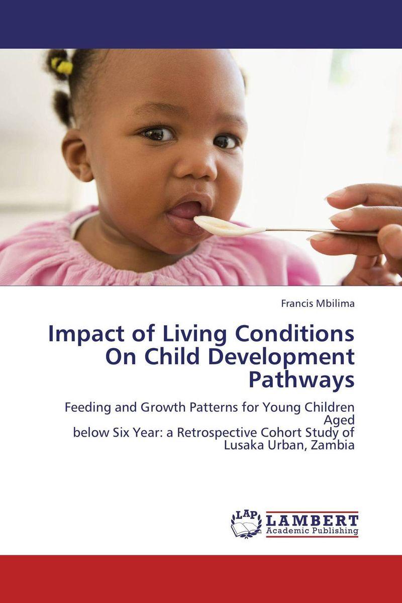Impact of Living Conditions On Child Development Pathways все цены