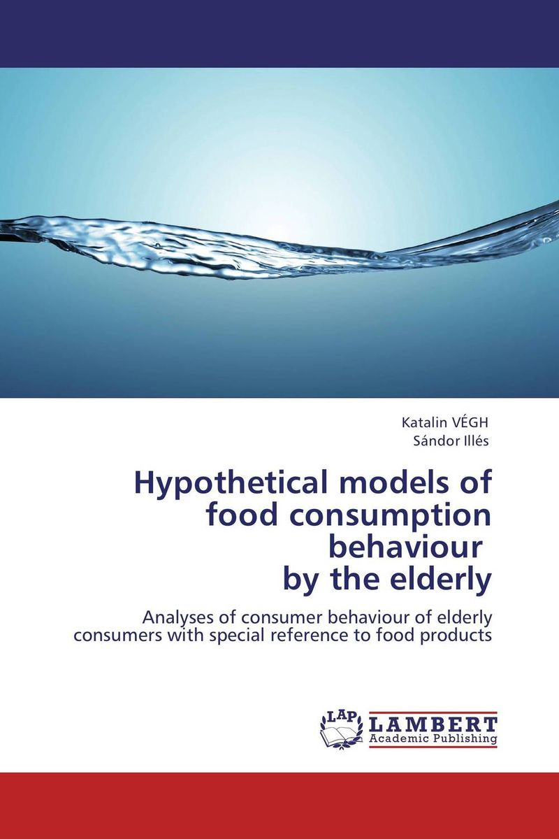 Hypothetical models of food consumption behaviour by the elderly