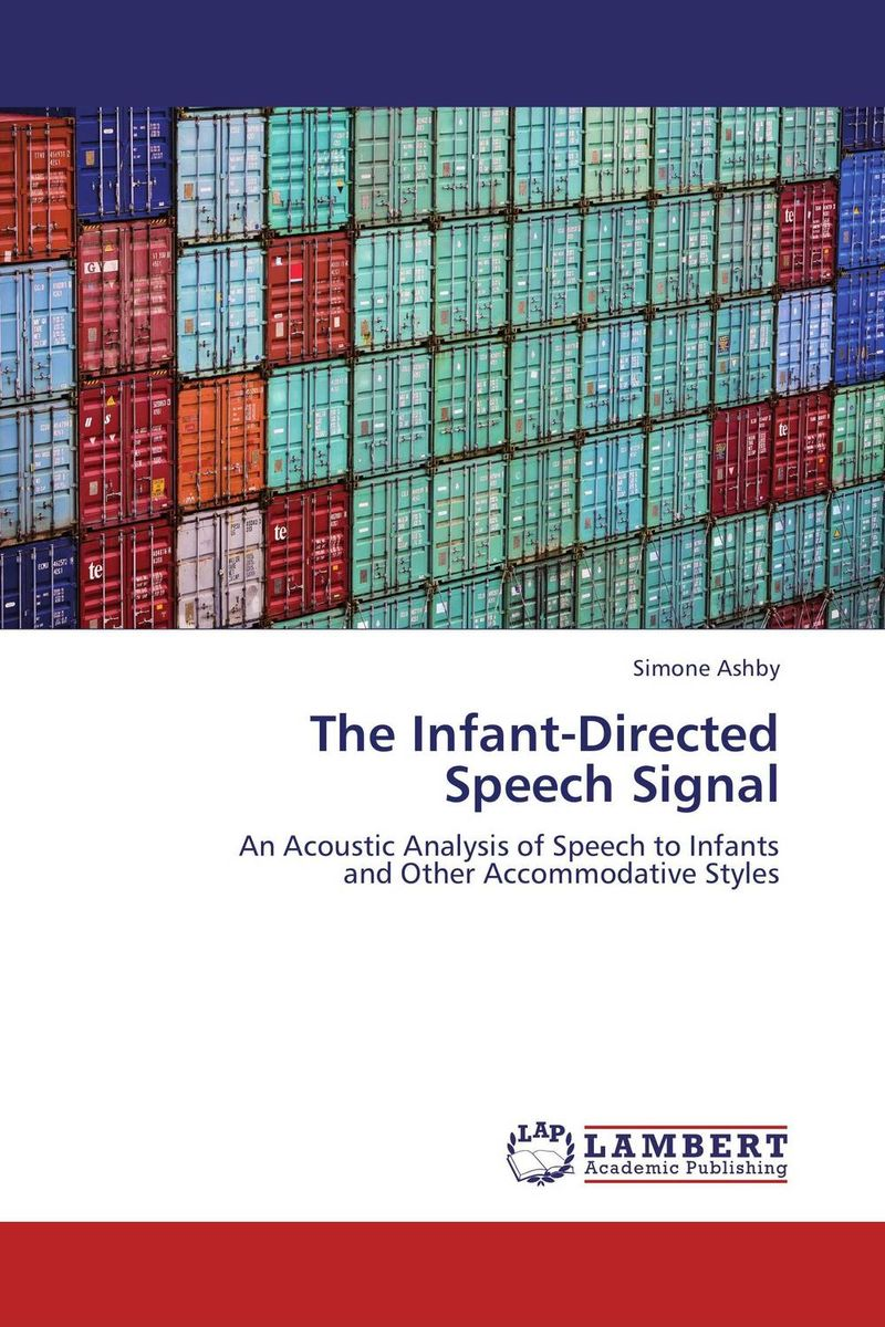 The Infant-Directed Speech Signal lehiste bibliotheca phonetica some acoustic characteristics of dysarthric speech