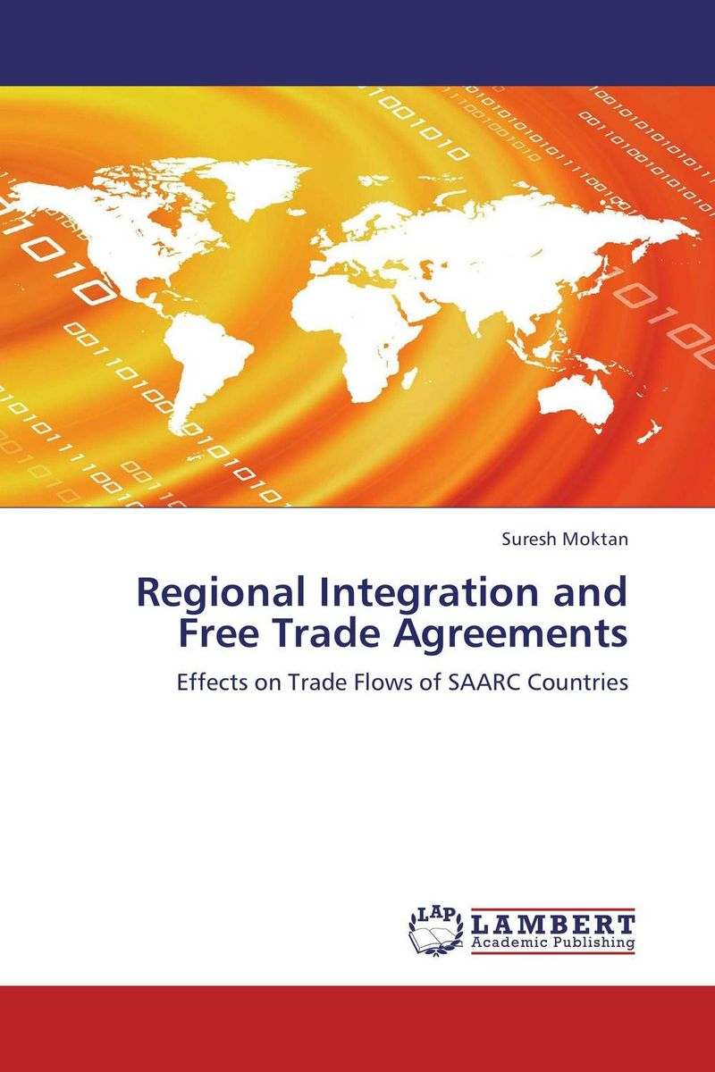 Regional Integration and Free Trade Agreements