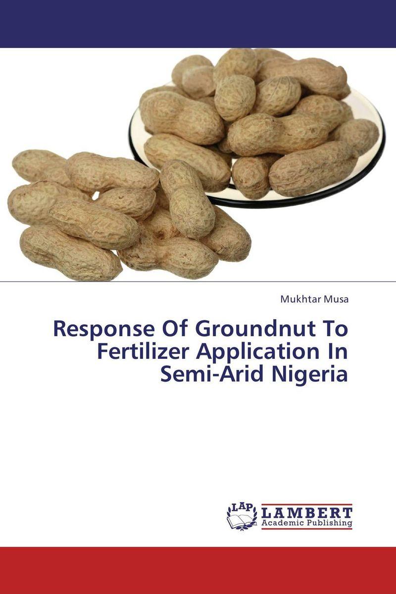 Response Of Groundnut To Fertilizer Application In Semi-Arid Nigeria