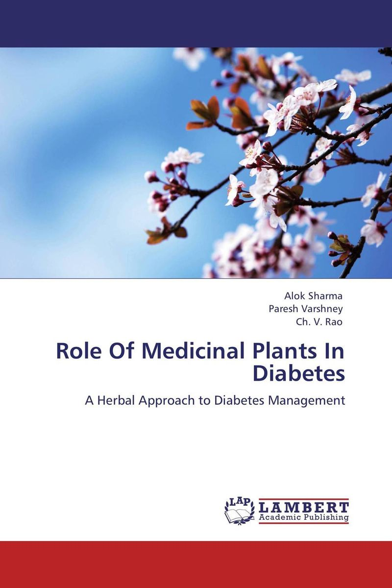Role Of Medicinal Plants In Diabetes george varghese diana john and solomon habtemariam medicinal plants for kidney stone a monograph