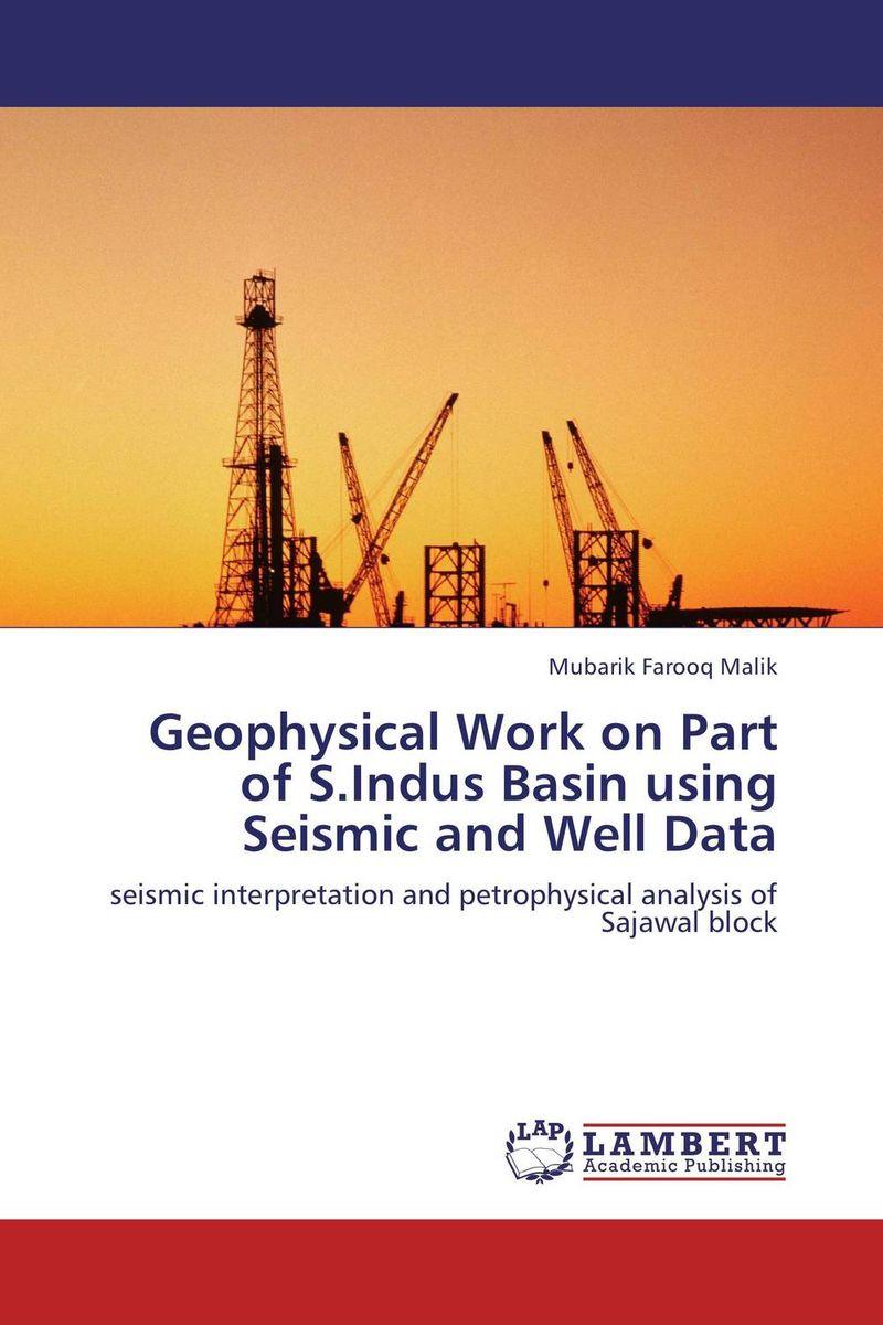 Geophysical Work on Part of S.Indus Basin using Seismic and Well Data rahvaluule kuidas mari pettis sarvikut