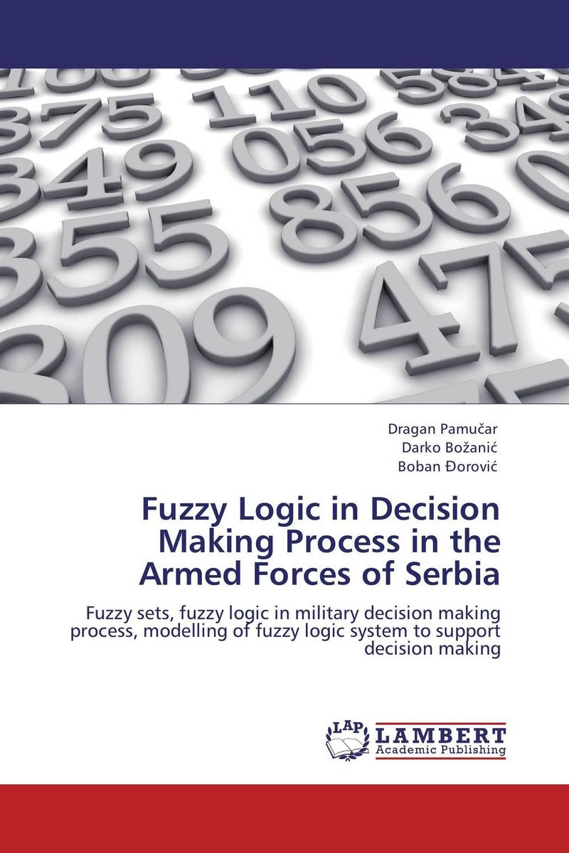 Fuzzy Logic in Decision Making Process in the Armed Forces of Serbia evaluation of aqueous solubility of hydroxamic acids by pls modelling