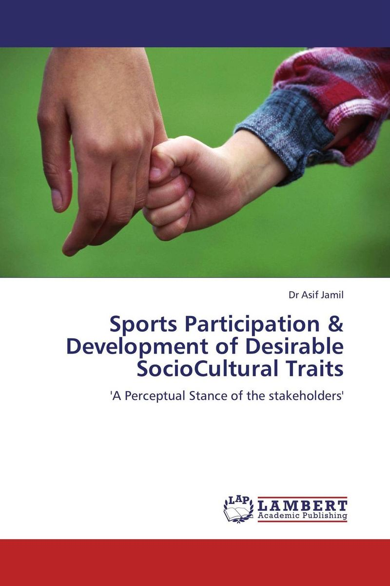 Sports Participation & Development of Desirable SocioCultural Traits the role of legal feeling in the criminal legislation