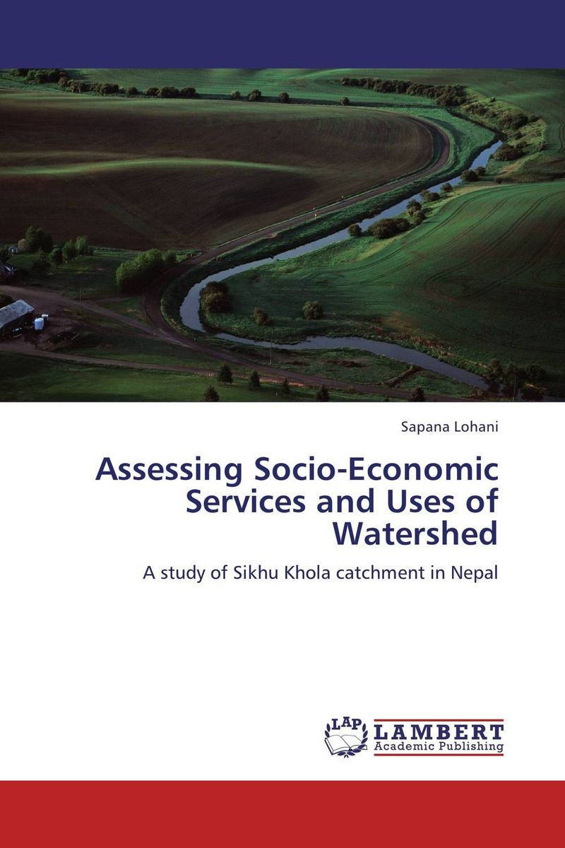 Assessing Socio-Economic Services and Uses of Watershed rudi hilmanto local ecological knowledge