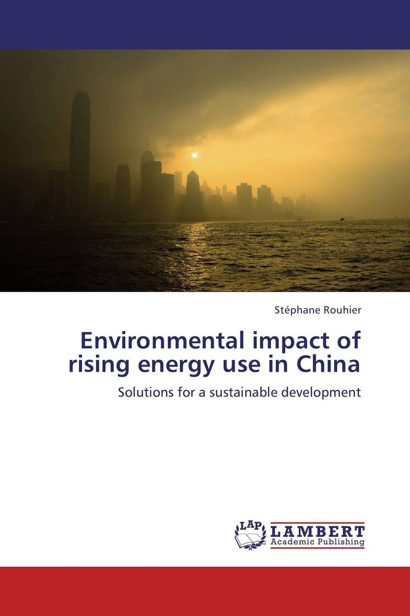 Environmental impact of rising energy use in China taylor rural energy development in china