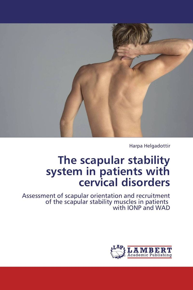 The scapular stability system in patients with cervical disorders seduced by death – doctors patients