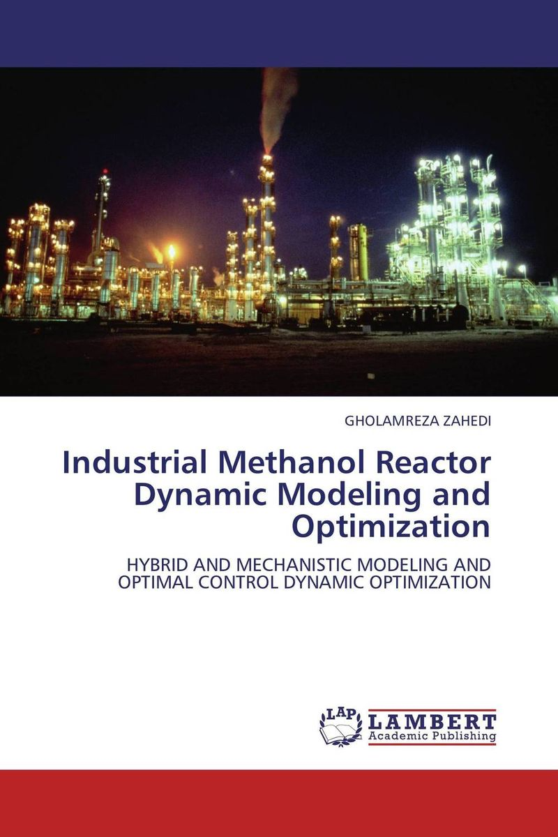 Industrial Methanol Reactor Dynamic Modeling and Optimization