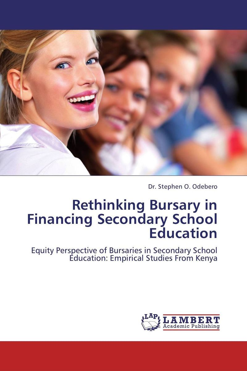 Rethinking Bursary in Financing Secondary School Education lisa kohne two way language immersion students how they fare in secondary school
