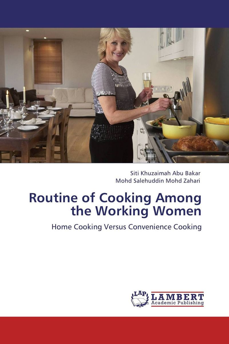 Routine of Cooking Among the Working Women family matters – secrecy